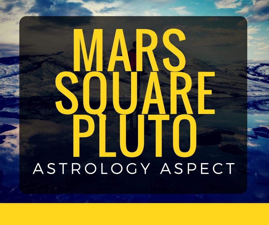 Mars Square Pluto   astroligion com
