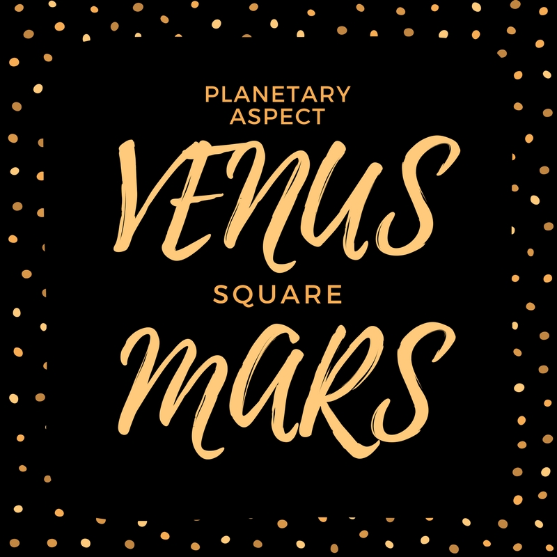 Venus Square Mars Natal Aspect Astroligion